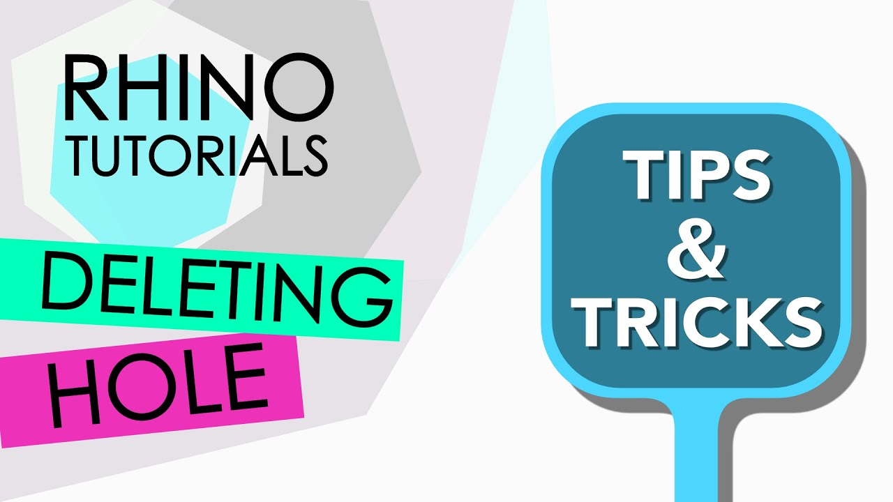 Rhino tutorials tips trics delete hole