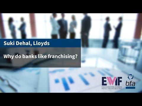 4. Why do banks like franchising? With Suki Dehal, Lloyds