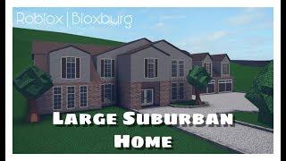 Roblox | Bloxburg - Large Suburban Home - Building