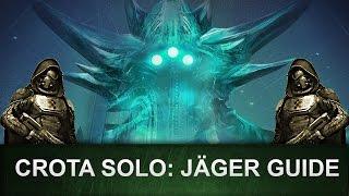Destiny: Crota SOLO Guide / JÄGER (Wurde gepatcht!) [Deutsch/German]