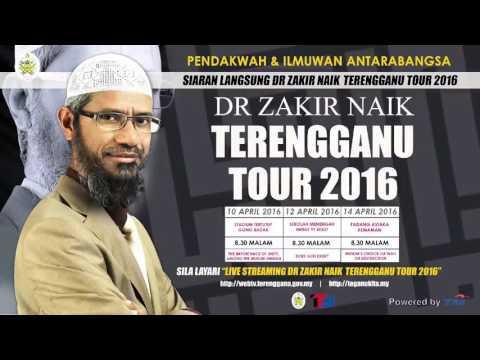 """""""MUSLIM'S CHOICE DA'WAH OR DESTRUCTION"""" DR ZAKIR NAIK TERENGGANU TOUR 2016"""