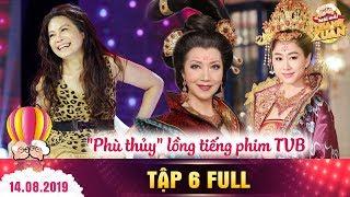 Mãi mãi thanh xuân 2|Tập 6 FULL: Sam phát cuồng với Phù thủy lồng tiếng hàng ngàn phim TVB kinh điển