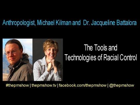 Tools and Technologies of Racial Control (Michael Kilman and Dr. Jacqueline Battalora)