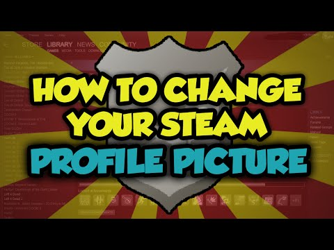 How To Change Your Profile Picture On Steam 2017 - Steam Change