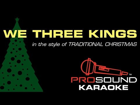 We Three Kings, In the Style of Traditional, Karaoke Video with Lyrics
