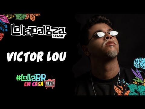 #LollaBRemCasa com Victor Lou (Live)