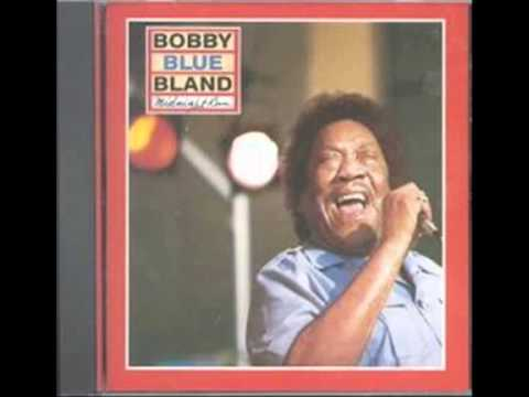 Mix - Bobby 'blue' Bland - Ain't No Sunshine When She's Gone