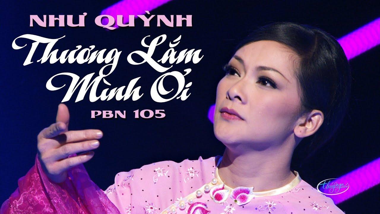 TÌNH KHÚC VÀNG | Thương Lắm Mình Ơi (Vũ Quốc Việt) - Như Quỳnh | Thuý Nga PBN 105