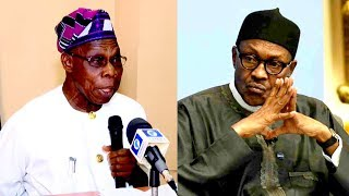 Nigeria Deserves Better Than What Buhari Is Capable Of Offering - Obasanjo