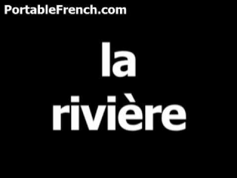 French word for river is la rivière