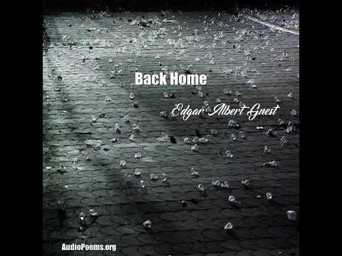 Back Home (Edgar Albert Guest Poem)