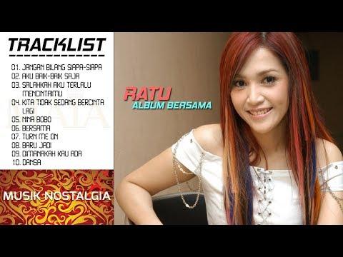 Musik Nostalgia Ratu Bersama Full Album