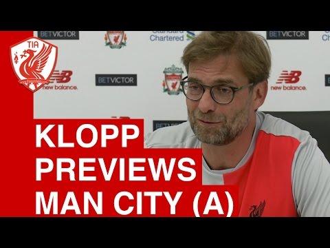 Jurgen Klopp Pre-Match Press Conference - Man City vs. Liverpool