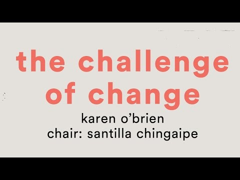 The Challenge of Change: Karen O'Brien, All About Women 2017