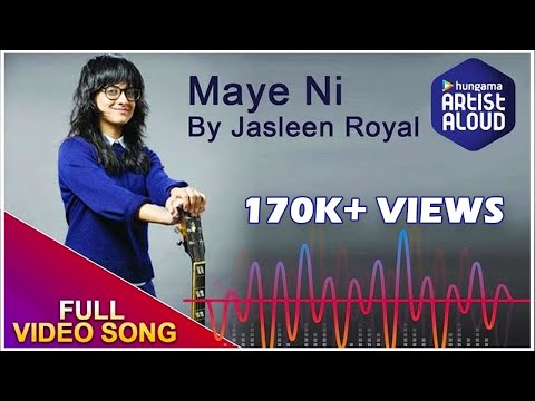 Maye Ni Official Full Video Song | Jasleen Royal | Artist Aloud
