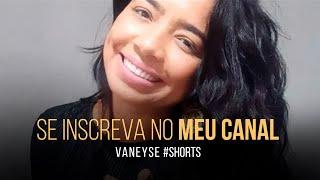 Canta! Conheça meu novo canal youtube.com/vaneyseoficial