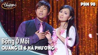 TÌNH KHÚC VÀNG | Bông Ô Môi -  Quang Lê & Hà Phương |PN 98