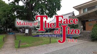MAKING of The Face of Jizo VOL.1