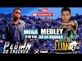 = MEGA MEDLEY - MC LUAN RT & PEDRIN DO ENGENHA [ SÓ AS BRABAS ] 2018