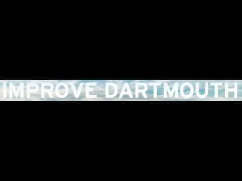 "Improve Dartmouth's Best ""Ideas"""