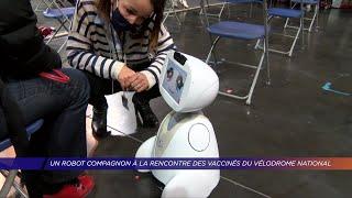 Yvelines | Un robot compagnon à la rencontre des vaccinés du vélodrome national