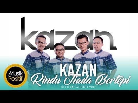 Kazan - Rindu Tiada Bertepi | Official Audio Lyric