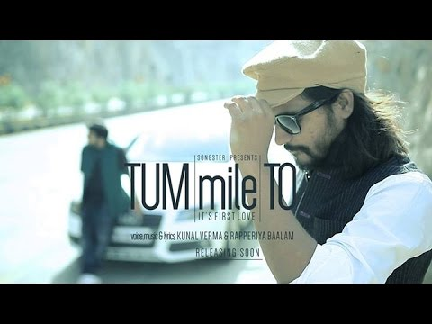 TUM MILE TO ! RAPPERIYA BAALAM ! KUNAAL VERMAA ! SONGSTER ! 2014
