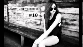 Shanty - Deep Vocal House#18