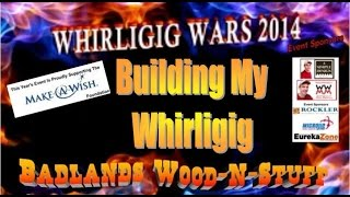 My Whirligig Wars 2014 Build