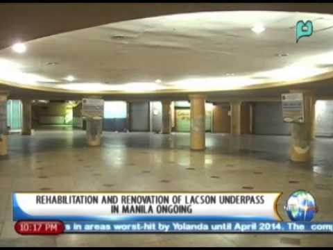 Rehabilitation & renovation of Lacson underpass in Manila ongoing || Jan. 14, '14