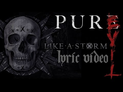 Like A Storm - Pure Evil (Lyric Video)