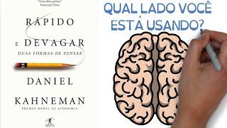 COMO NOSSA MENTE FUNCIONA | Livro RÁPIDO E DEVAGAR: DUAS FORMAS DE PENSAR