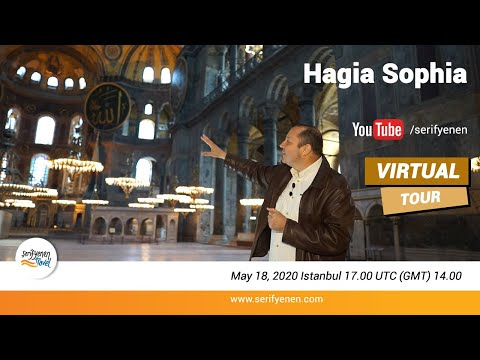 Virtual Tour of Hagia Sophia with Şerif Yenen