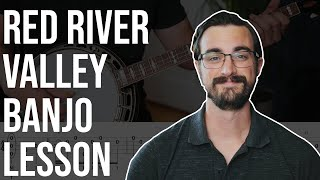 Red River Valley // Bluegrass Banjo Lesson