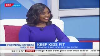 Benefits of keeping your children fit | Your Health