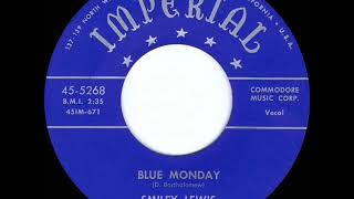 1st RECORDING OF: Blue Monday - Smiley Lewis (1953)
