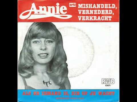 Annie   mishandeld, vernederd,verkracht