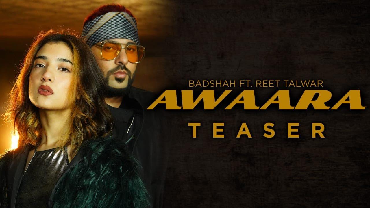 AWAARA - TEASER I BADSHAH FT. REET TALWAR