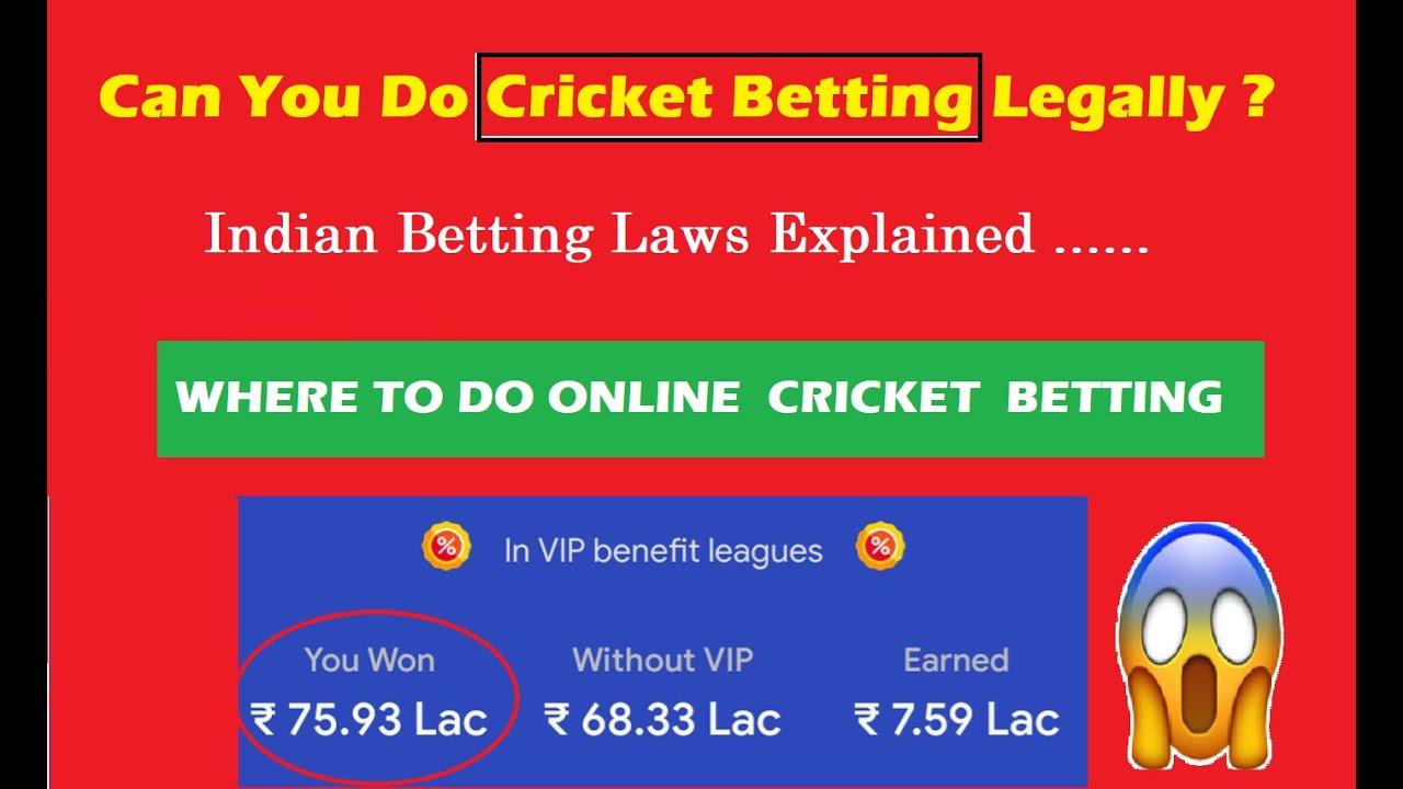 Online cricket betting legal in india l avenir des bitcoins free