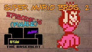 The Basement - Super Mario Brothers 2 Ep. 16 - Stanamagic
