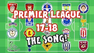 🎵PREMIER LEAGUE SONG - 2017/2018🎵