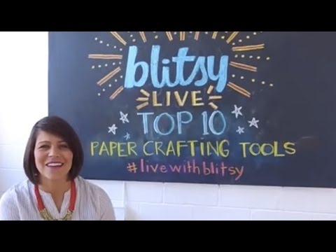 Live: Top 10 Papercrafting Tools