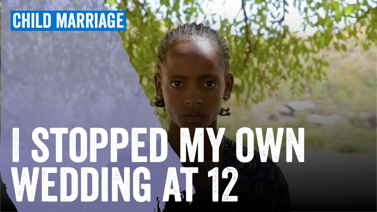 How This Brave Ethiopian Teen Stopped Her Own Child Marriage