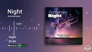Anniversary - Night ( آنیورسوری - شب )