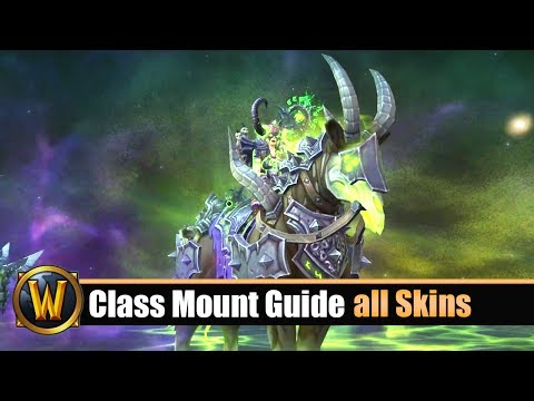 [WOW] 7.2 Class Mount Guide - all Mount Skins