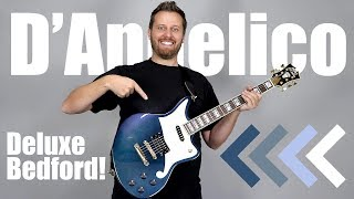 D'Angelico Deluxe Bedford! - The CHAMELEON!!