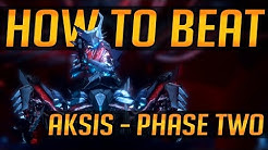 How to Beat: Aksis (Phase 2) - EASIEST In-Depth Method - Great for LFG