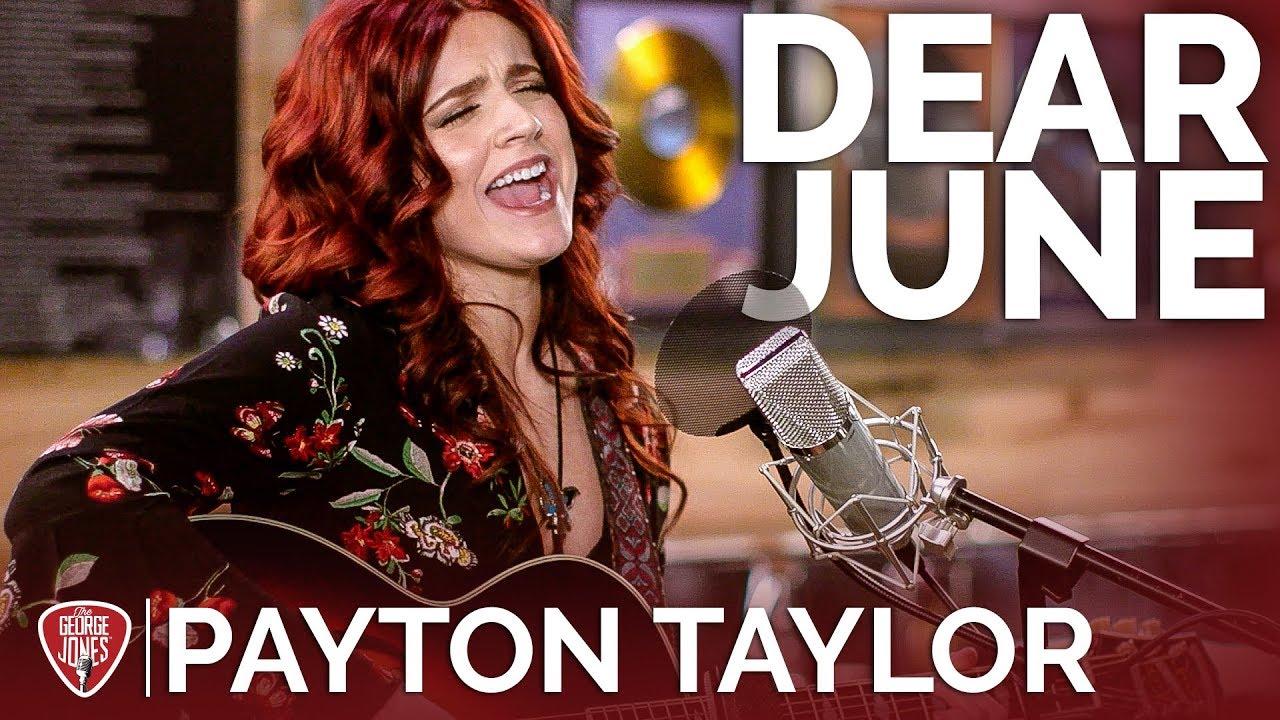 Payton Taylor — Dear June (Acoustic) // The George Jones Sessions