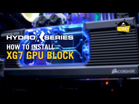 How To Install XG7 RGB Graphics Card Water Block  - CORSAIR Hydro X Series