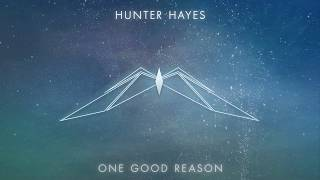 Download lagu Hunter Hayes One Good Reason